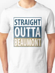 Straight Outta Beaumont T-Shirt