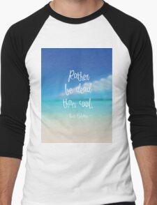 Rather be dead than cool Men's Baseball ¾ T-Shirt