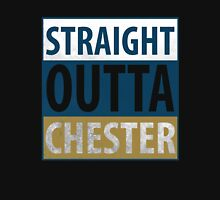 Straight Outta Chester Unisex T-Shirt