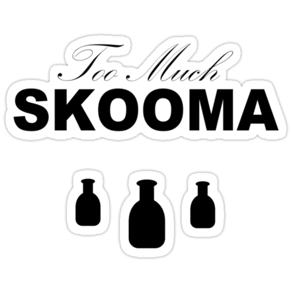 Too Much Skooma (Black) by w0rmh0le