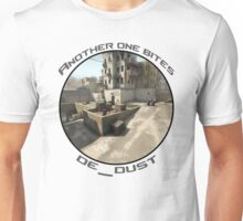 Another one bites de_dust Unisex T-Shirt