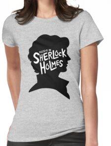 Believe In Sherlock Holmes Womens Fitted T-Shirt