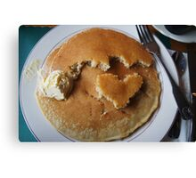 Pancake Lovin For Your Soul (And Stuffs) Canvas Print