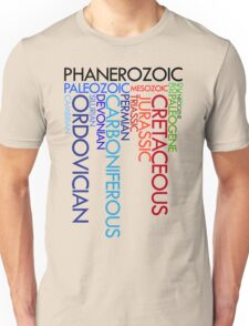Phanerozoic aeons, eras, ages Unisex T-Shirt