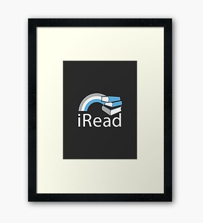 i Read | Reading Slogan for Book Lovers Framed Print