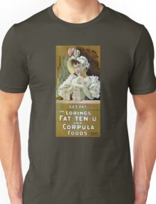 Get Fat 1895 Vintage Advertising Poster Unisex T-Shirt