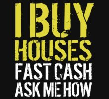 Cool 'I Buy Houses, Fast Cash, Ask Me How' Billboard T-Shirt by Albany Retro