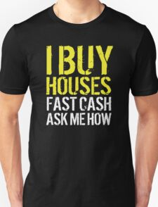 Cool 'I Buy Houses, Fast Cash, Ask Me How' Billboard T-Shirt T-Shirt