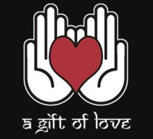 A Gift Of Love dot Info merch jan 2012 no text by David Avatara