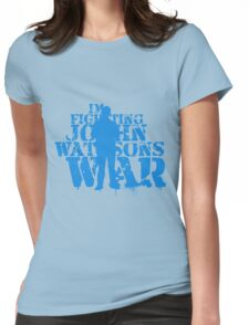 I'm Fighting John Watson's War V.4 T-Shirt