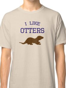 I Like Otters Classic T-Shirt