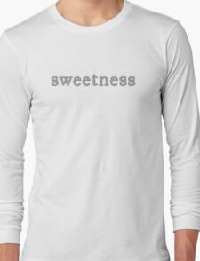 'sweetness' for all who are sweet - grey Long Sleeve T-Shirt