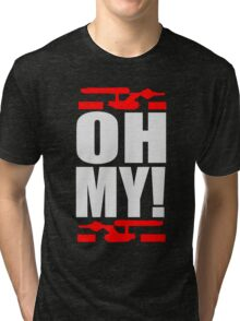 Oh My! (A Tribute to George Takei) Tri-blend T-Shirt