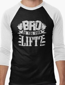 Bro Do You Even Lift? Gym Fitness Men's Baseball ¾ T-Shirt
