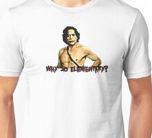 Why So Elementary? Unisex T-Shirt