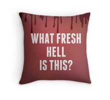 what fresh hell is this Throw Pillow