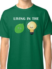 Living in the Limelight Classic T-Shirt