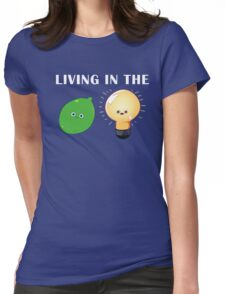 Living in the Limelight Womens Fitted T-Shirt