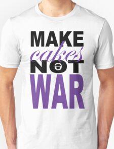 Make Cakes.2... T-Shirt