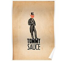 Tommy Sauce Poster