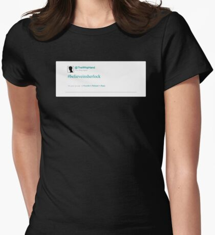 #believeinsherlock T-Shirt