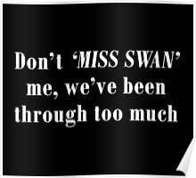 Don't Miss Swan me  Poster