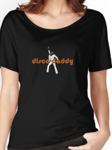 disco daddy Women's Relaxed Fit T-Shirt