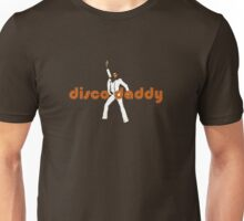 disco daddy Unisex T-Shirt