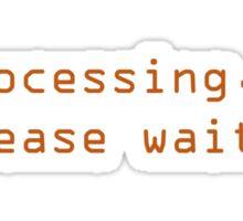 processing...please wait Sticker