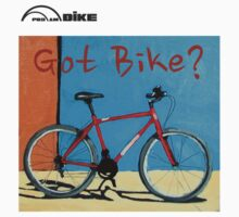 Cycling T Shirt - Got Bike? by ProAmBike