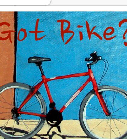 Cycling T Shirt - Got Bike? Sticker