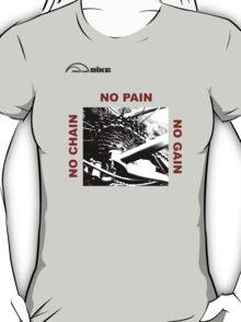Cycling T Shirt - No Chain - No Pain - No Gain T-Shirt