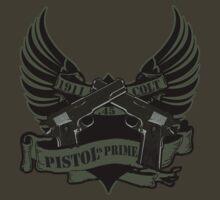 Pistol is Prime Redux by blgarver