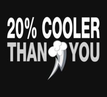20% Cooler Than You (Mute Colors) T-Shirt