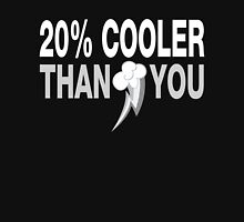 20% Cooler Than You (Mute Colors) Unisex T-Shirt