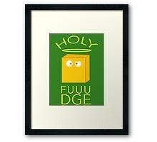 Holy Fudge Framed Print