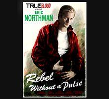 True Blood Eric Northman 'Rebel without a Pulse' Unisex T-Shirt