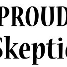 Proud Skeptic by davidkyte