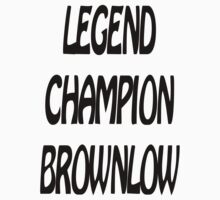 Legend-Champion-Brownlow by Barnsey