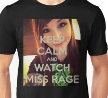 Keep calm miss rage Unisex T-Shirt