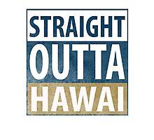 Straight Outta Hawai Photographic Print