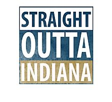 Straight Outta Indiana Photographic Print