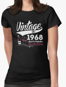 Vintage 1968 Aged To Perfection Like A Fine Wine T-Shirt