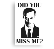 Moriarty, Did You Miss Me? Canvas Print