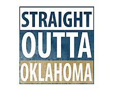 Straight Outta Oklahama Photographic Print