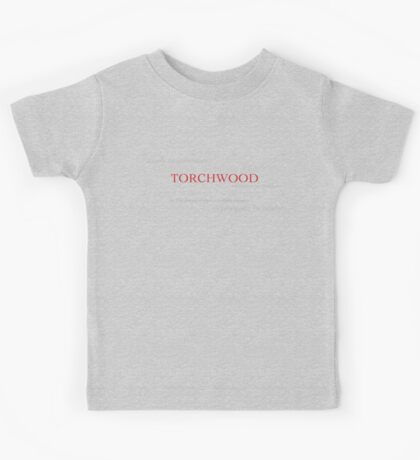 Torchwood: outside the government, beyond the police Kids Tee