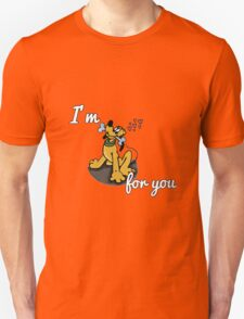 I'm Goofy For You T-Shirt