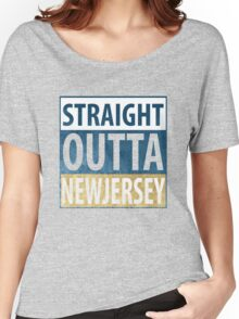 Straight Outta New Jersey Women's Relaxed Fit T-Shirt