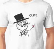 Like a Sir meme - Quite Unisex T-Shirt