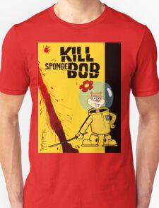 Kill SpongeBob Unisex T-Shirt